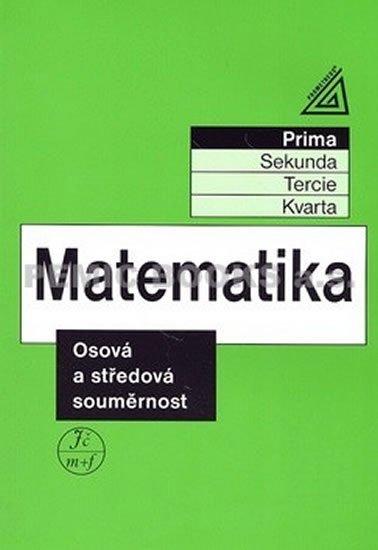Herman J. a kolektiv: Matematika pro nižší ročníky víceletých gymnázií - Osová a středová souměrn