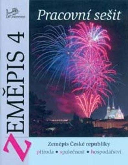 kolektiv autorů: Zeměpis 4 - Pracovní sešit - Zeměpis České republiky