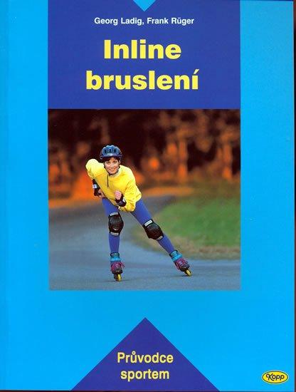 kolektiv: Inline bruslení - Průvodce sportem