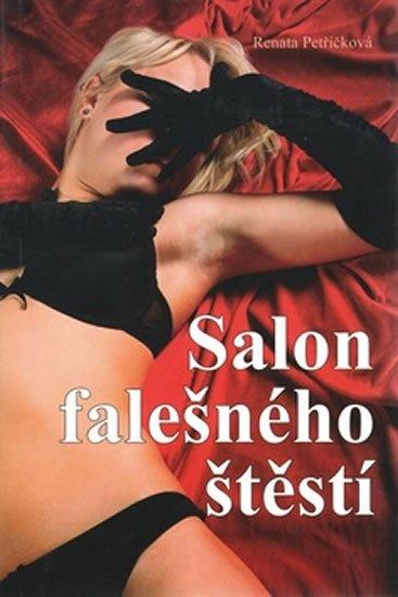 Petříčková Renata: Salon falešného štěstí