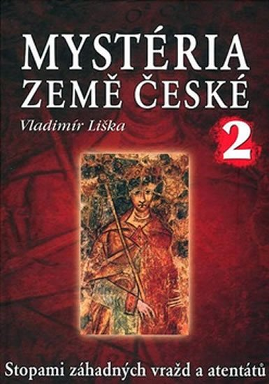 Liška Vladimír: Mystéria země České 2