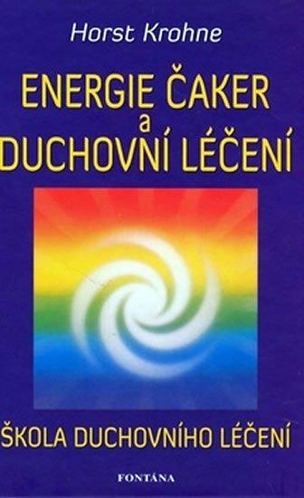 Krohne Horst: Energie čaker a duchovní léčení