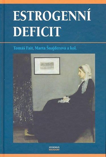 Fait Tomáš, Šnajderová Marta,: Estrogenní deficit