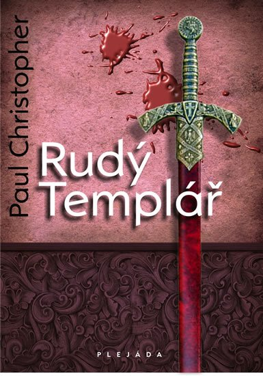 Christopher Paul: Rudý Templář