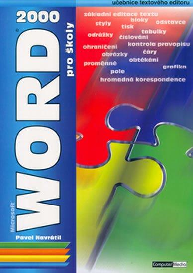 Navrátil Pavel: Word 2000 pro školy