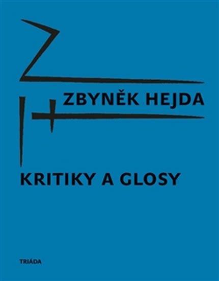 Hejda Zbyněk: Kritiky a glosy