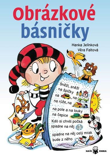 Jelínková Hanka, Faltová Věra: Obrázkové básničky