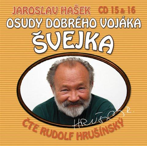 Hašek Jaroslav: Osudy dobrého vojáka Švejka 15-16 - 2CD