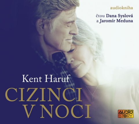 Haruf Kent: Cizinci v noci - CDmp3 (Čte Dana Syslová a Jaromír Meduna)