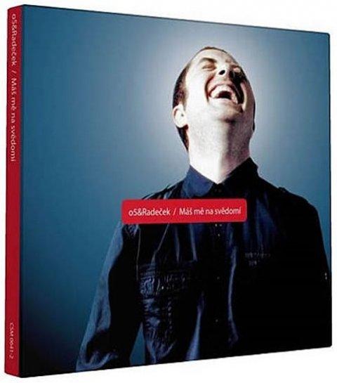 neuveden: O5 & Radeček- Máš mě na svědomí - 1 CD