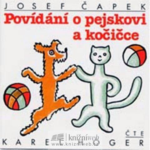 Čapek Josef: Povídání o pejskovi a kočičce - CD