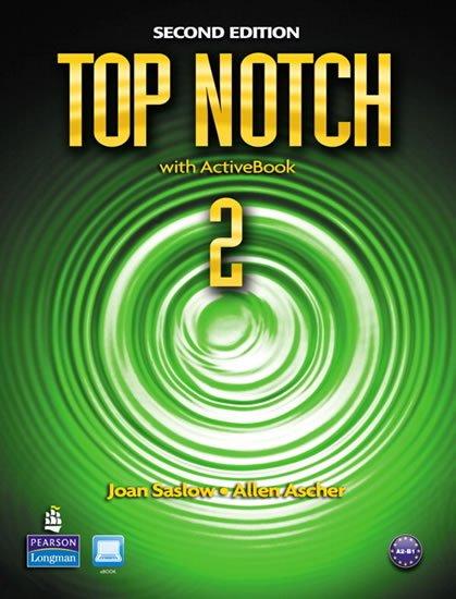 Saslow Joan M.: Top Notch 2 Students´ Book w/ ActiveBook