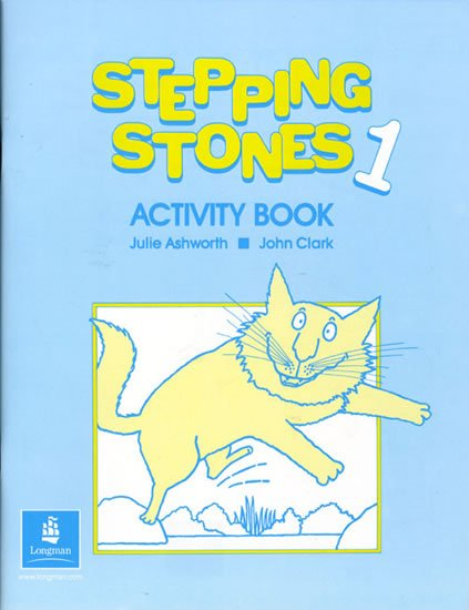Ashworth Julie, Clark John: Stepping Stones 1 Activity Book