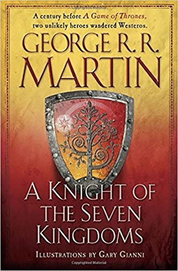 Martin George R. R.: A Knight Of the Seven Kingdom