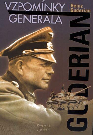 Guderian Heinz G: Guderian - Vzpomínky generála