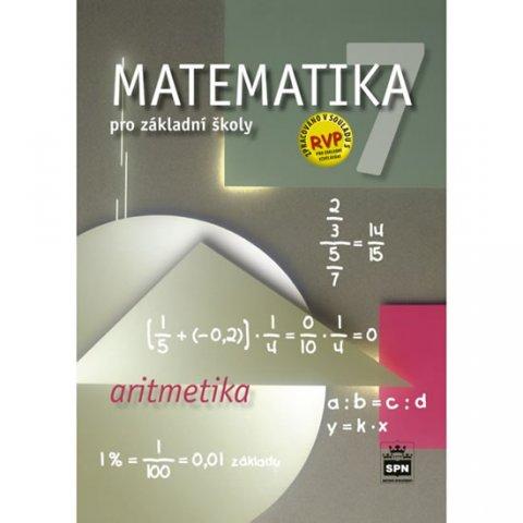 Půlpán Zdeněk: Matematika 7 pro základní školy  - Aritmetika