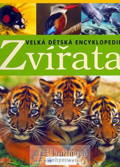 McGheeová,McKay: Zvířata - Velká dětská encyklopedie