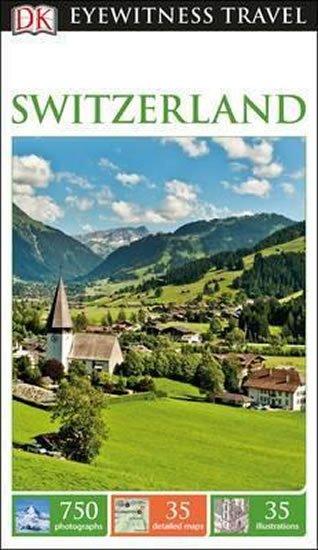 neuveden: Switzerland - DK Eyewitness Travel Guide