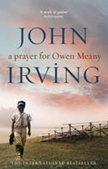 Irving John: A Prayer for Owen Meany