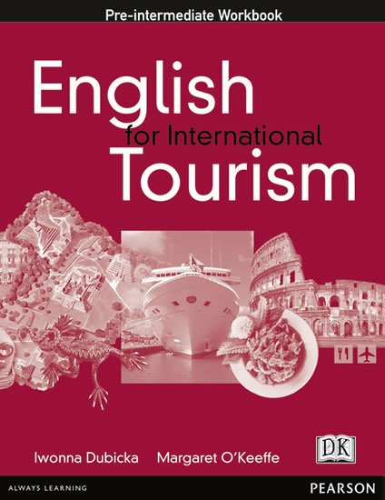 Dubicka Iwona: English for International Tourism Pre-intermediate Workbook