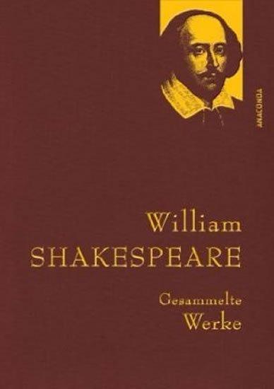 Shakespeare William: Gesammelte Werke: William Shakespeare