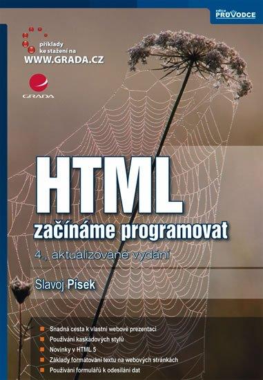 Písek Slavoj: HTML - začínáme programovat