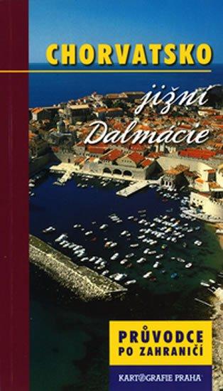 neuveden: Chorvatsko/Jižní Dalmácie - průvodce