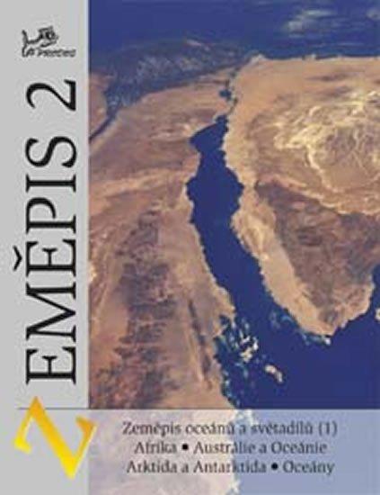 Voženílek Vít, Demek Jaromír: Zeměpis 2 - Zeměpis oceánů a světadílů (1) Afrika, Austrálie, oceánie, Arkt