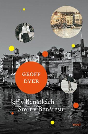 Dyer Geoff: Jeff v Benátkách, Smrt v Benáresu