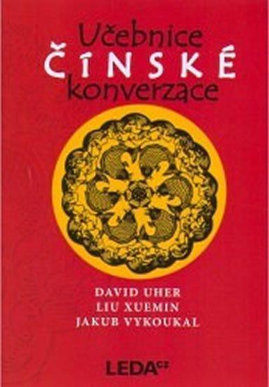 Uher,Xuemin,Vykoukal: Učebnice čínské konverzace + 2CD