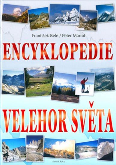 Kele František: Encyklopedie velehor světa