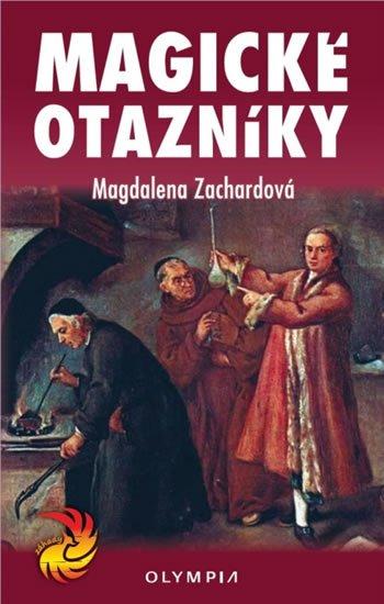 Zachardová Magdalena: Magické otazníky