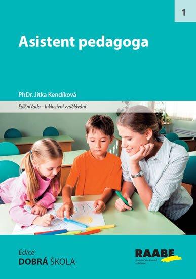 Kendíková Jitka, PhDr.: Asistent pedagoga