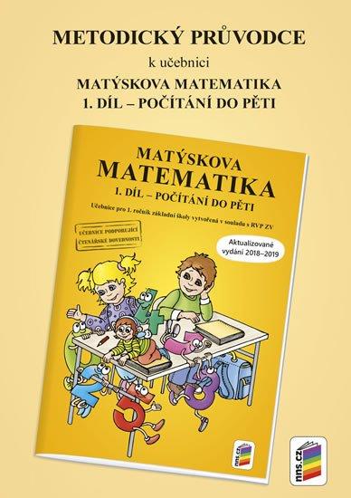 neuveden: Metodický průvodce k Matýskově matematice 1. díl - aktualizované vydání 201
