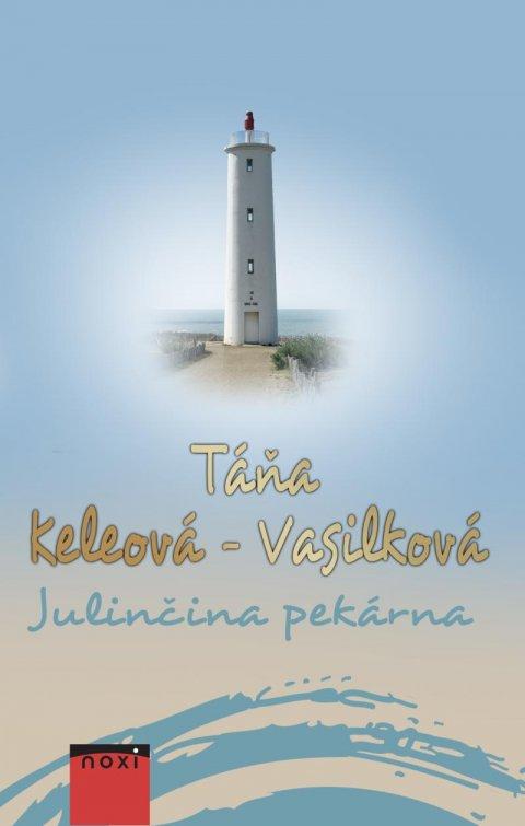 Keleová-Vasilková Táňa: Julinčina pekárna