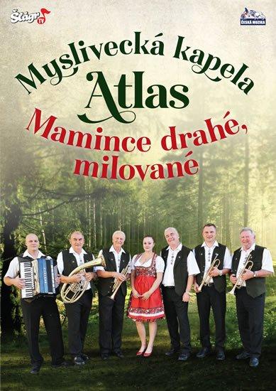 neuveden: Myslivecká kapela Atlas - Mamince - DVD
