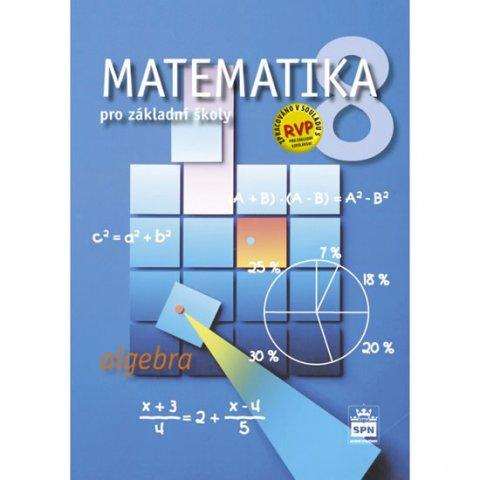 Půlpán Zdeněk: Matematika 8 pro základní školy - Algebra