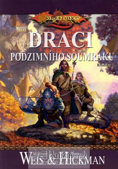 Weis Margaret, Hickman Tracy: DragonLance (01) - Draci podzimního soumraku