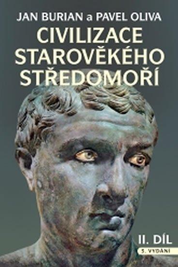 Burian Jan, Oliva Pavel: Civilizace starověkého Středomoří I. + II. díl