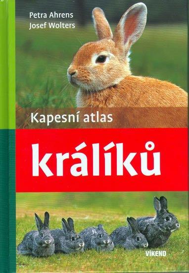 Ahrens,Wolters: Kapesní atlas králíků