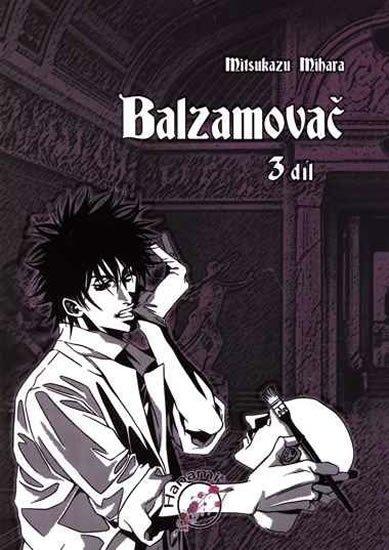 Mihara Mitsukazu: Balzamovač - 3. díl