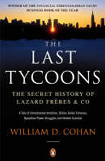 Cohan William D.: The Last Tycoons