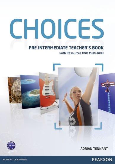 Tennant Adrian: Choices Pre-Intermediate Teacher´s Book w/ Multi-Rom Pack