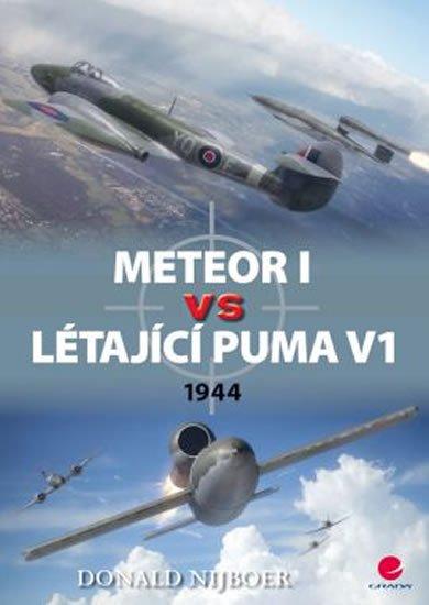 Nijboer Donald: Meteor I vs létající puma V1 - 1944