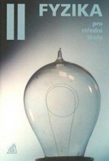 Lepil Oldřich: Fyzika pro střední školy, 2. díl (kniha + CD)