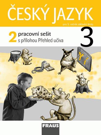 kolektiv autorů: Český jazyk 3/2 pro ZŠ - pracovní sešit