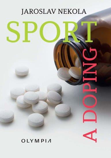 Nekola Jaroslav: Sport a doping