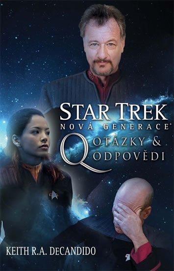 DeCandido Keith R. A.: Star Trek: Nová generace 3 - Q Otázky a odpovědi