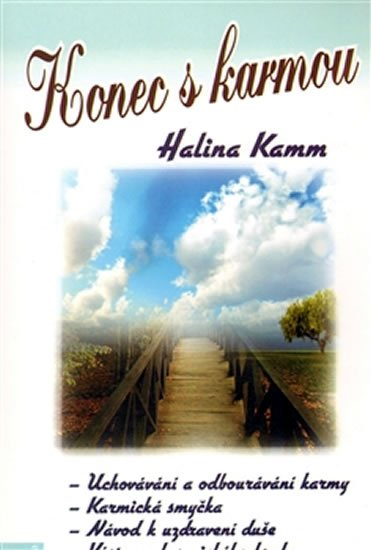 Kamm Halina: Konec s karmou