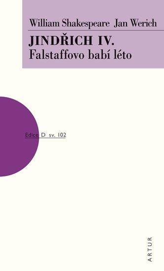 Shakespeare William, Werich Jan,: Jindřich IV. - Falstaffovo babí léto